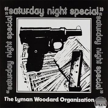 Lyman_Woodard_Organisation-Saturday_Night_Special_b